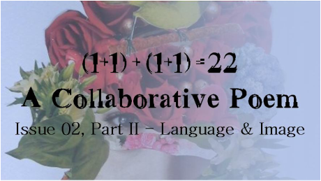 (1+1) + (1+1) = 2, A Collaborative Poem